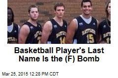 Basketball Player's Last Name Is the (F) Bomb