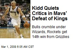 Kidd Quiets Critics in Mavs' Defeat of Kings