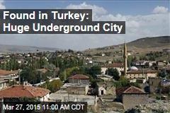 Found in Turkey: Huge Underground City