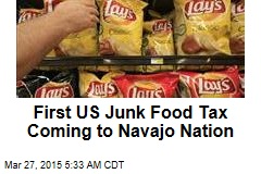 First US Junk Food Tax Coming to Navajo Nation