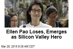 Ellen Pao Loses, Emerges as Silicon Valley Hero