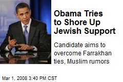 Obama Tries to Shore Up Jewish Support