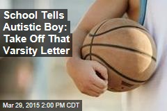 Special-Needs Boy Told to Remove His Varsity Letter