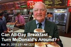 Can All-Day Breakfast Turn McDonald's Around?