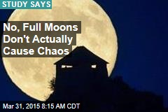 No, Full Moons Don't Actually Cause Chaos