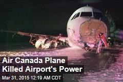 Air Canada Plane Killed Airport's Power