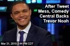 After Tweet Mess, Comedy Central Backs Trevor Noah