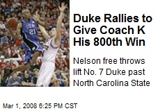 Duke Rallies to Give Coach K His 800th Win