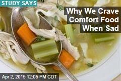 Why We Crave Comfort Food When Sad