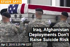 Iraq, Afghanistan Deployments Don't Raise Suicide Risk