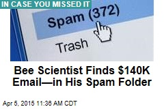 Bee Scientist Finds $140K Email—in His Spam Folder
