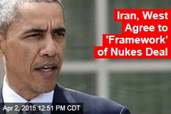 'Good News': Iran Nuke Deal Reached