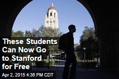 These Students Can Now Go to Stanford for Free
