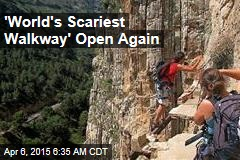 'World's Scariest Walkway' Open Again