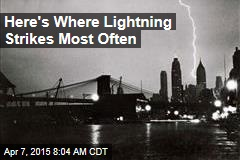 Here's Where Lightning Strikes Most Often