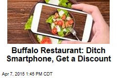 Buffalo Restaurant: Ditch Smartphone, Get a Discount
