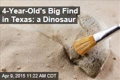 4-Year-Old's Big Find in Texas: a Dinosaur