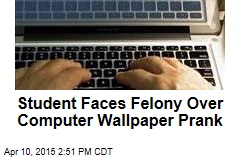 Student Hacks Into School System, Faces Felony
