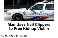 Man Uses Nail Clippers to Free Kidnap Victim