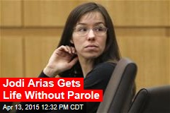 Jodi Arias Gets Life Without Parole