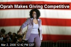Oprah Makes Giving Competitive