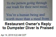 Restaurant Owner's Reply to Dumpster Diver Is Praised