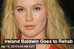 Ireland Baldwin Goes to Rehab