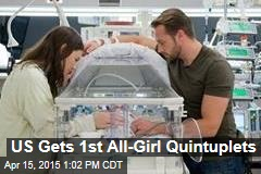 US Gets 1st All-Girl Quintuplets