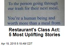Restaurant's Class Act: 5 Most Uplifting Stories