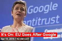 EU vs. Google Officially Begins