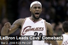LeBron Leads Cavs' Comeback