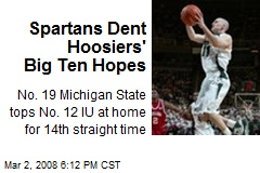 Spartans Dent Hoosiers' Big Ten Hopes