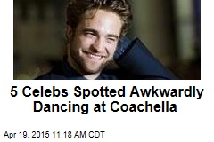 5 Celebs Filmed Awkwardly Dancing at Coachella
