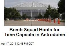 Bomb Squad Hunts for Time Capsule in Astrodome
