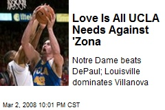 Love Is All UCLA Needs Against 'Zona