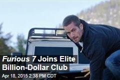 Furious 7 Joins Elite Billion-Dollar Club