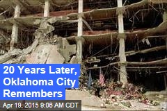 20 Years Later, Oklahoma City Remembers