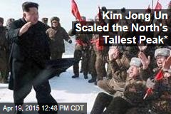 Kim Jong Un Scaled the North's Tallest Peak*