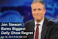Jon Stewart Bares Biggest Daily Show Regret