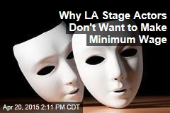 Why LA Stage Actors Don't Want to Make Minimum Wage
