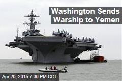 US Navy Sends Warship to Yemen