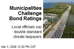 Municipalities Challenge Bond Ratings