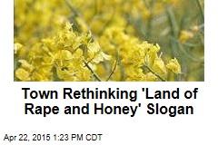 Town Rethinking 'Land of Rape and Honey' Slogan