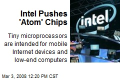 Intel Pushes 'Atom' Chips