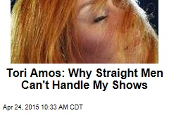 Tori Amos: Why Straight Men Can't Handle My Shows
