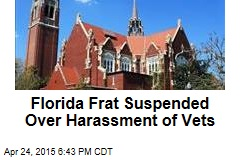 Florida Frat Suspended Over Harassment of Vets