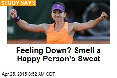 Feeling Down? Smell a Happy Person's Sweat