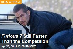 Furious 7 Still Faster Than the Competition