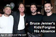 Bruce Jenner's Kids Forgive His Absence