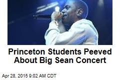 Princeton Students Peeved About Big Sean Concert
